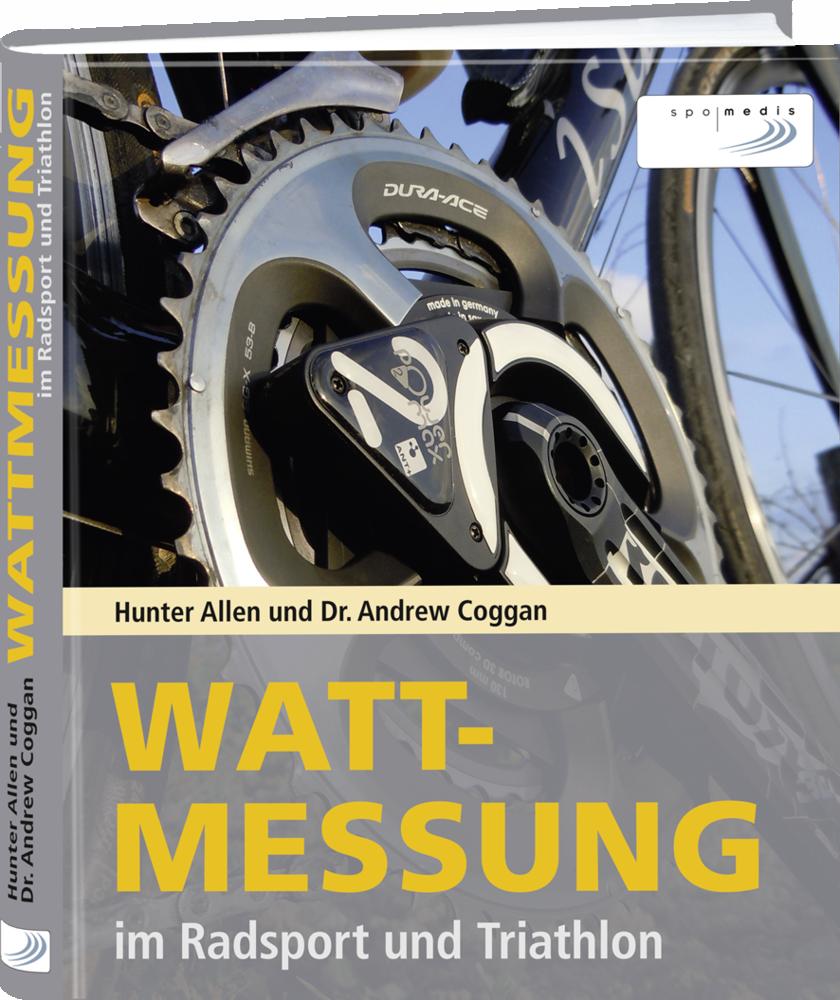 Wattmessung - Hunter Allen und Dr. Andrew Coggan